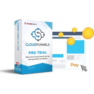 CloudFunnels Pro Trial – All Rights & Features Unlocked For Only $1