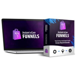 Instant eCom Funnels PRO – Making eCom Funnels You Can Profit With In Just 60 Seconds!