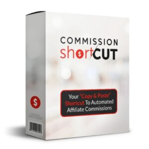 Commission Shortcut PRO* | 100% Done-For-You Affiliate Campaigns!
